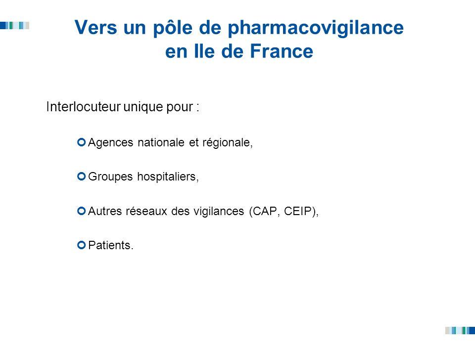 Vers un pôle de pharmacovigilance en Ile de France