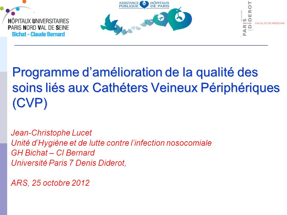 Programme d'amélioration de la qualité des soins liés aux Cathéters Veineux Périphériques (CVP)