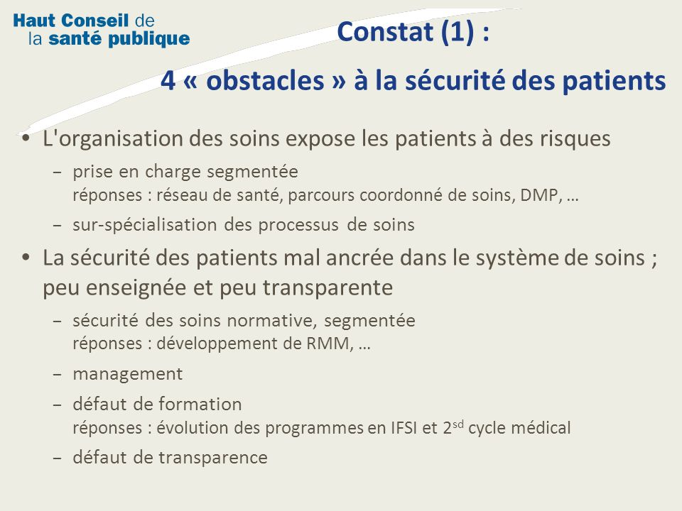 Constat (1) : 4 « obstacles » à la sécurité des patients