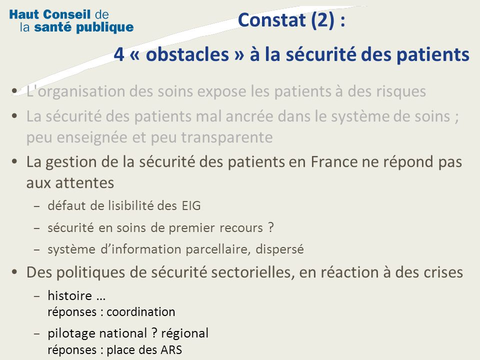 Constat (2) : 4 « obstacles » à la sécurité des patients