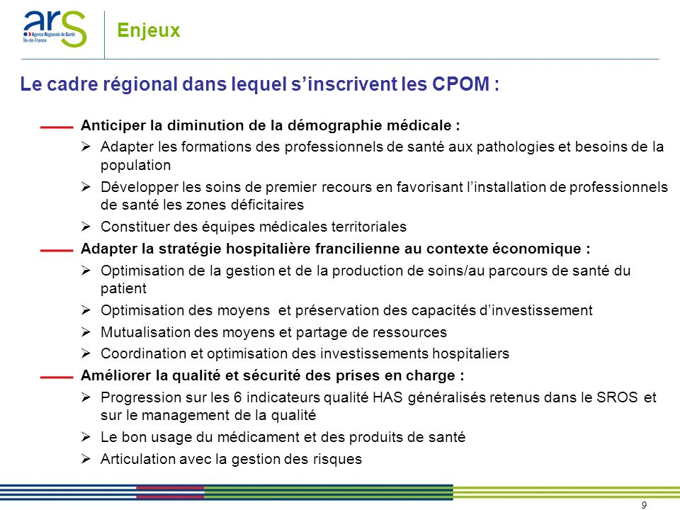 Le cadre régional dans lequel s'inscrivent les CPOM :