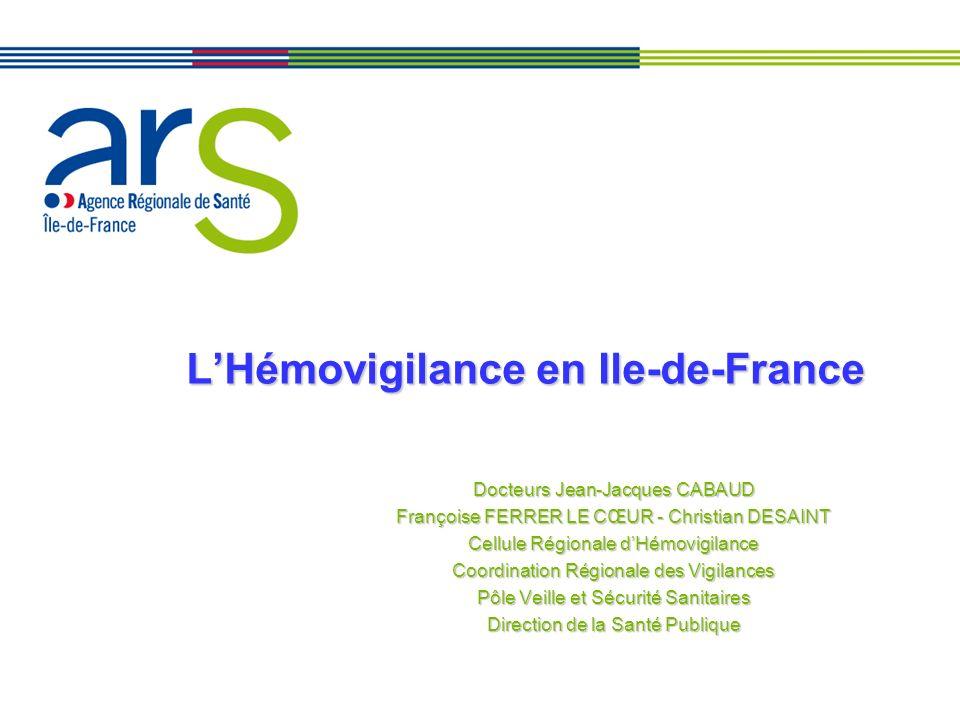 L'Hémovigilance en Ile-de-France