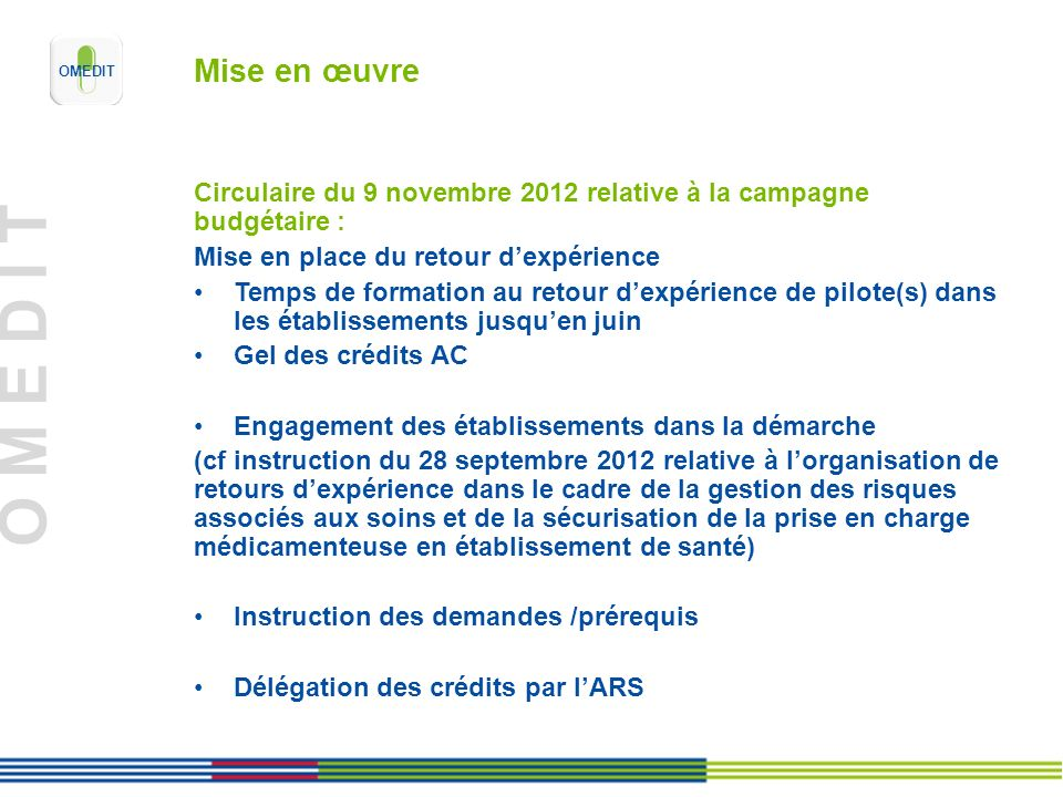 Mise en œuvre Circulaire du 9 novembre 2012 relative à la campagne budgétaire : Mise en place du retour d'expérience.