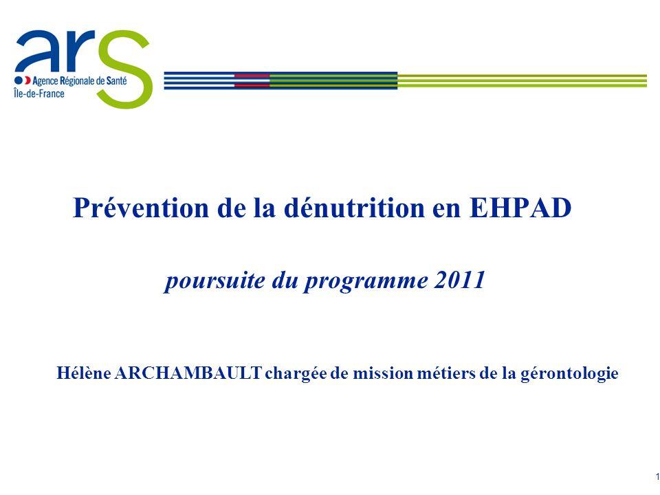 Prévention de la dénutrition en EHPAD poursuite du programme 2011