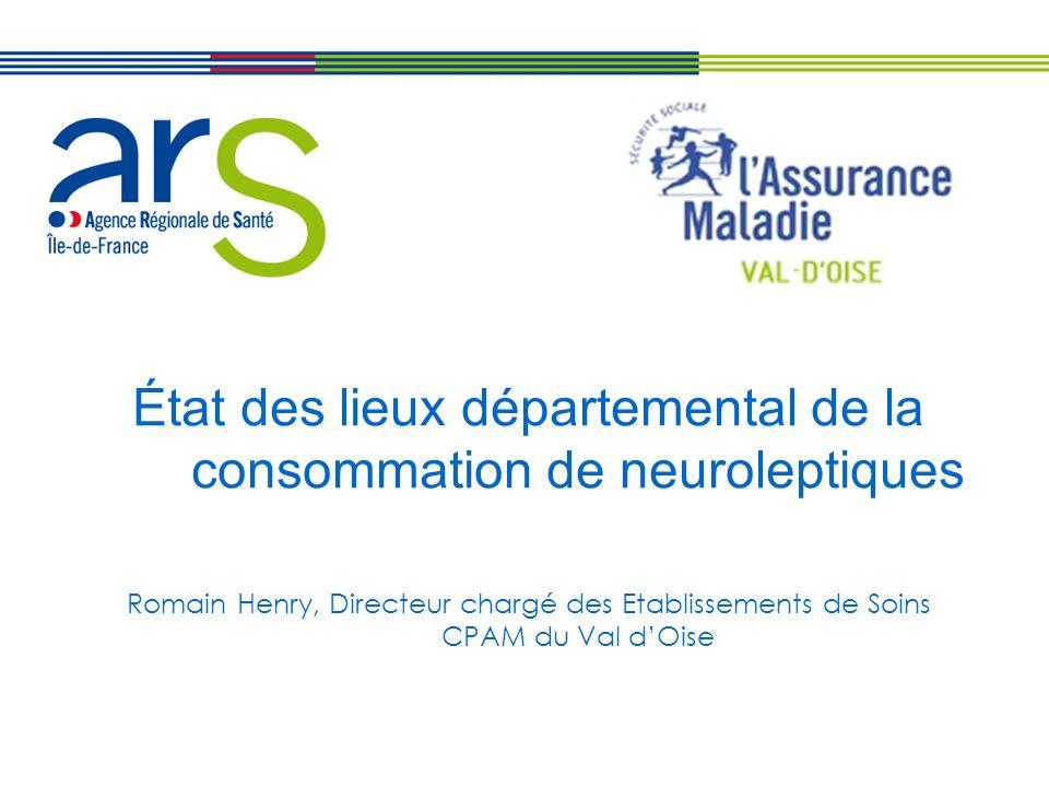 État des lieux départemental de la consommation de neuroleptiques