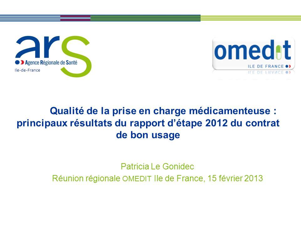 Réunion régionale OMEDIT Ile de France, 15 février 2013
