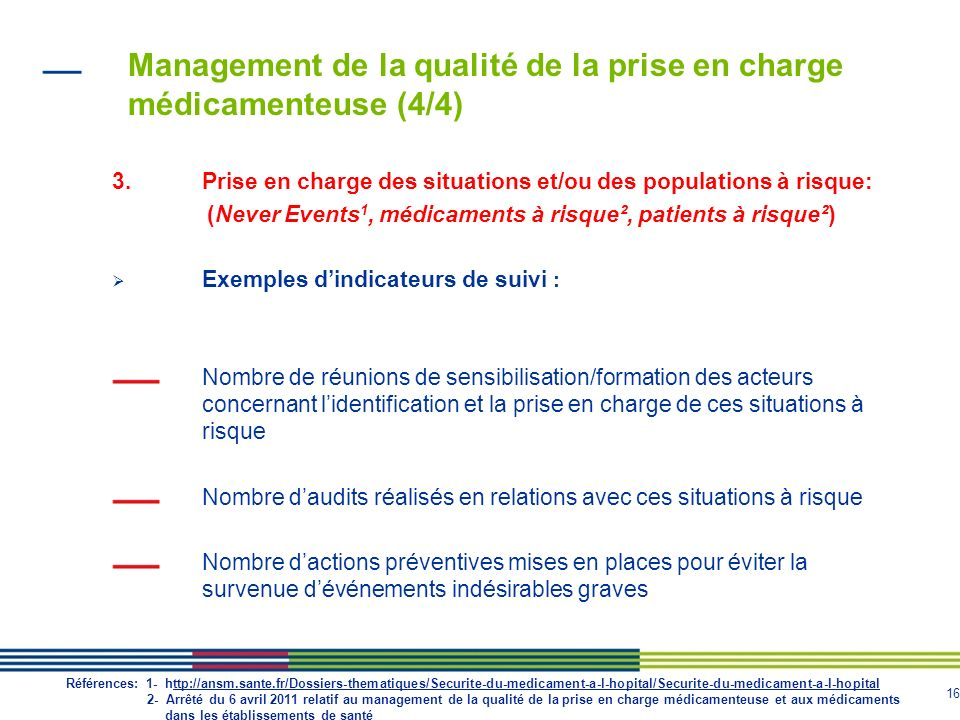 Management de la qualité de la prise en charge médicamenteuse (4/4)