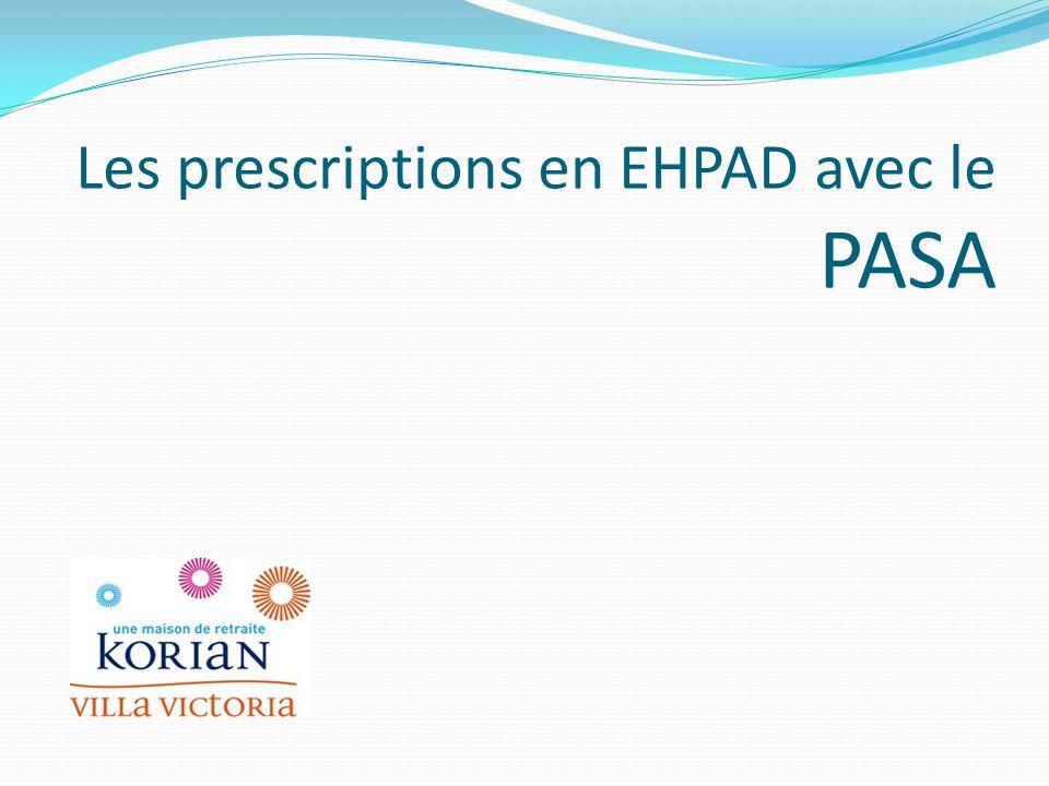Les prescriptions en EHPAD avec le PASA