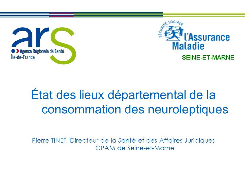État des lieux départemental de la consommation des neuroleptiques