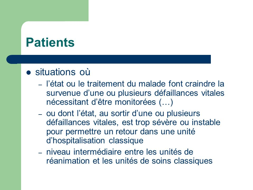 Patients situations où
