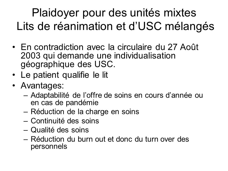 Plaidoyer pour des unités mixtes Lits de réanimation et d'USC mélangés