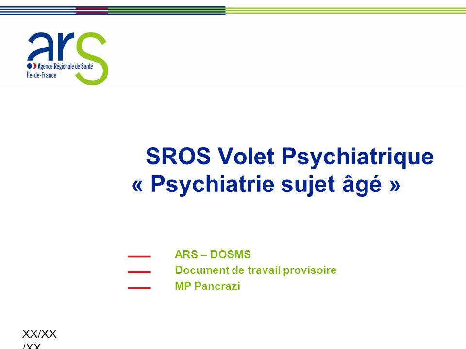 SROS Volet Psychiatrique « Psychiatrie sujet âgé »