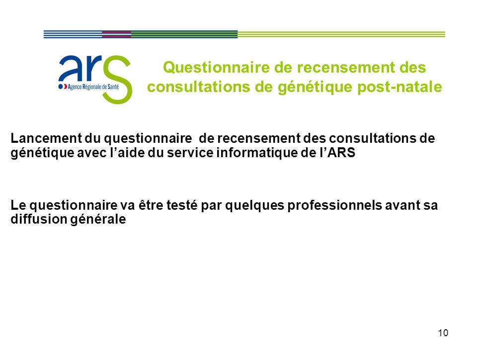 Questionnaire de recensement des consultations de génétique post-natale