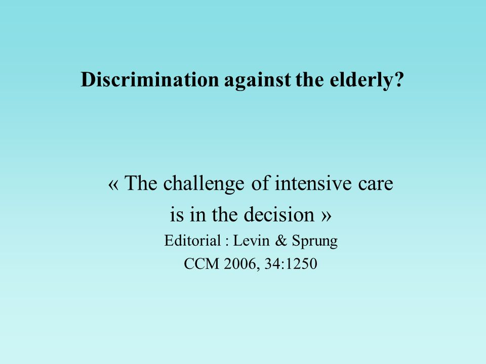 Discrimination against the elderly