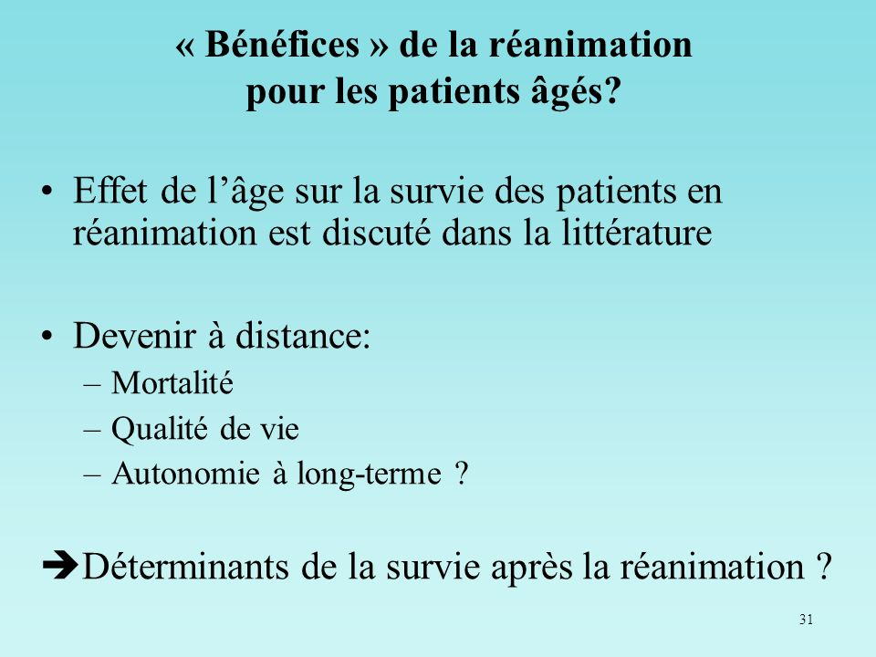 « Bénéfices » de la réanimation pour les patients âgés