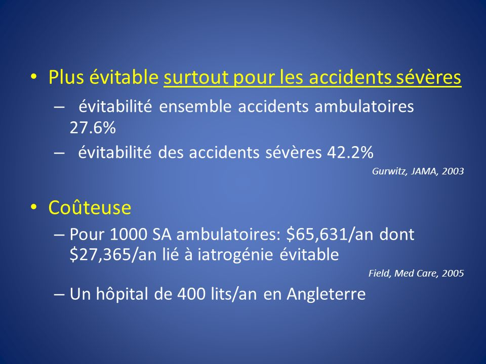 Plus évitable surtout pour les accidents sévères