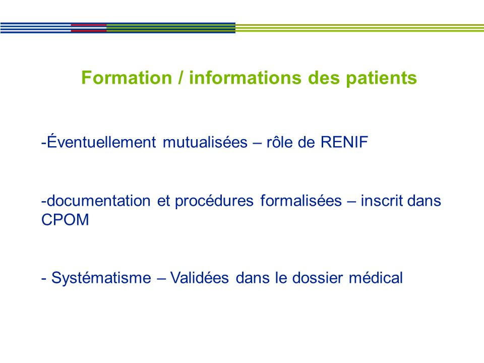 Formation / informations des patients