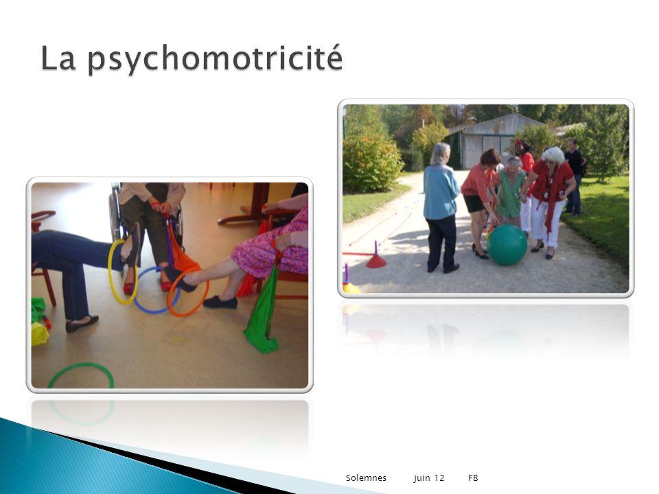 La psychomotricité valérie Solemnes juin 12 FB 10