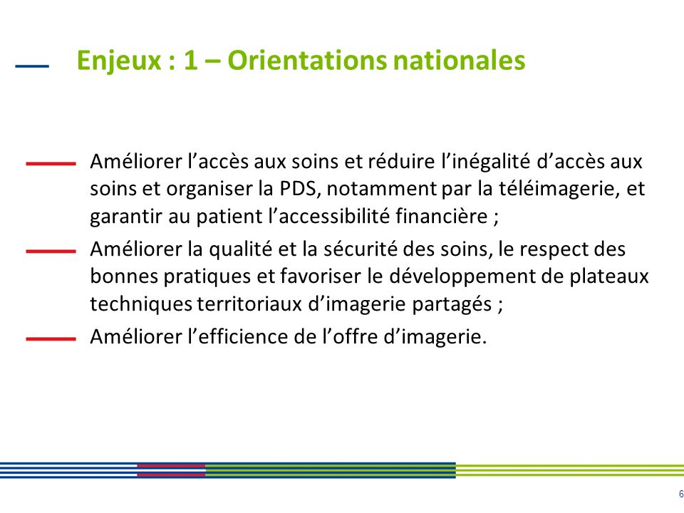 Enjeux : 1 – Orientations nationales