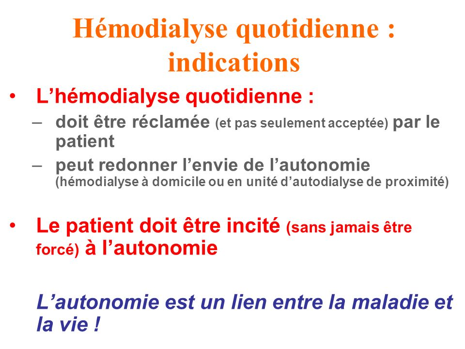 Hémodialyse quotidienne : indications