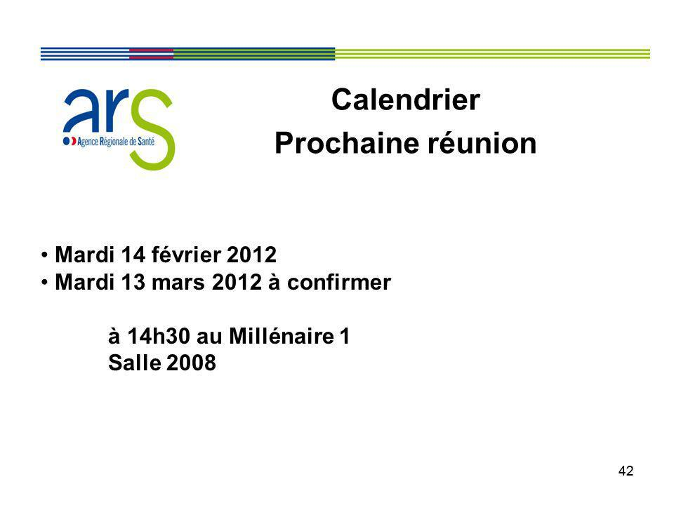 Calendrier Prochaine réunion Mardi 14 février 2012