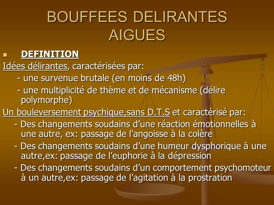 BOUFFEES DELIRANTES AIGUES