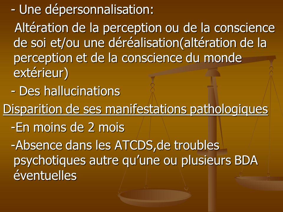 - Une dépersonnalisation: