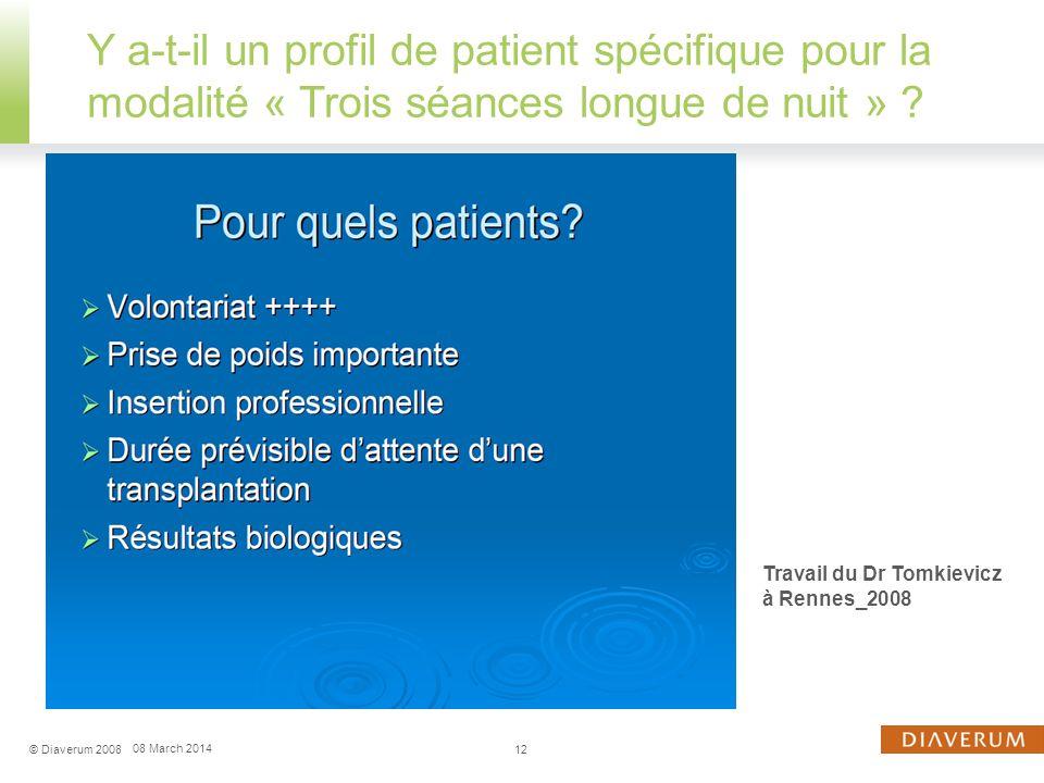 Y a-t-il un profil de patient spécifique pour la modalité « Trois séances longue de nuit »
