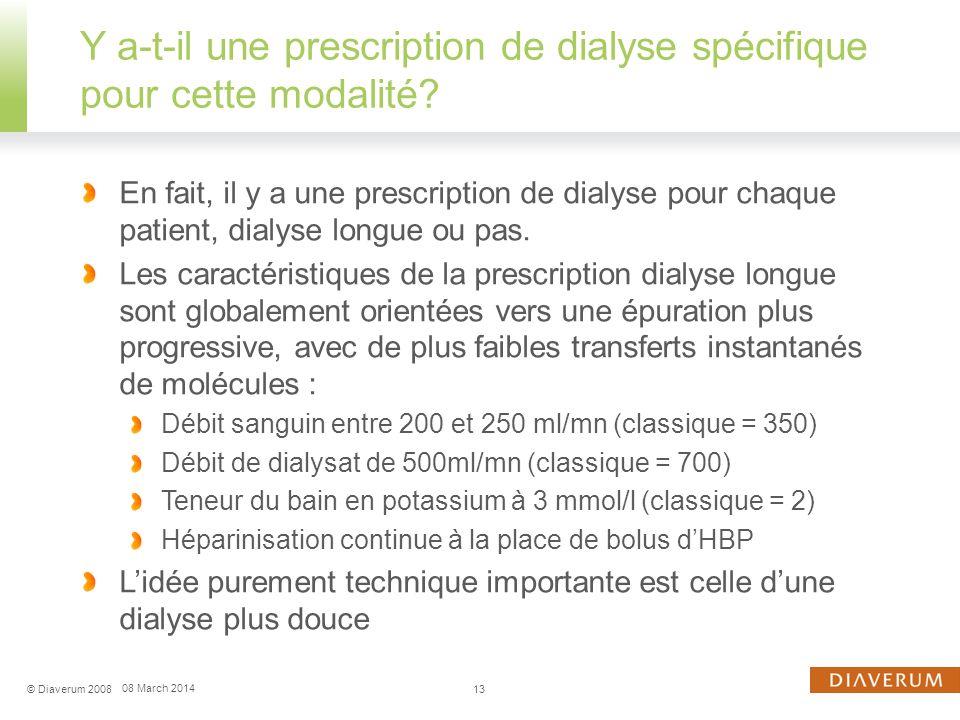 Y a-t-il une prescription de dialyse spécifique pour cette modalité