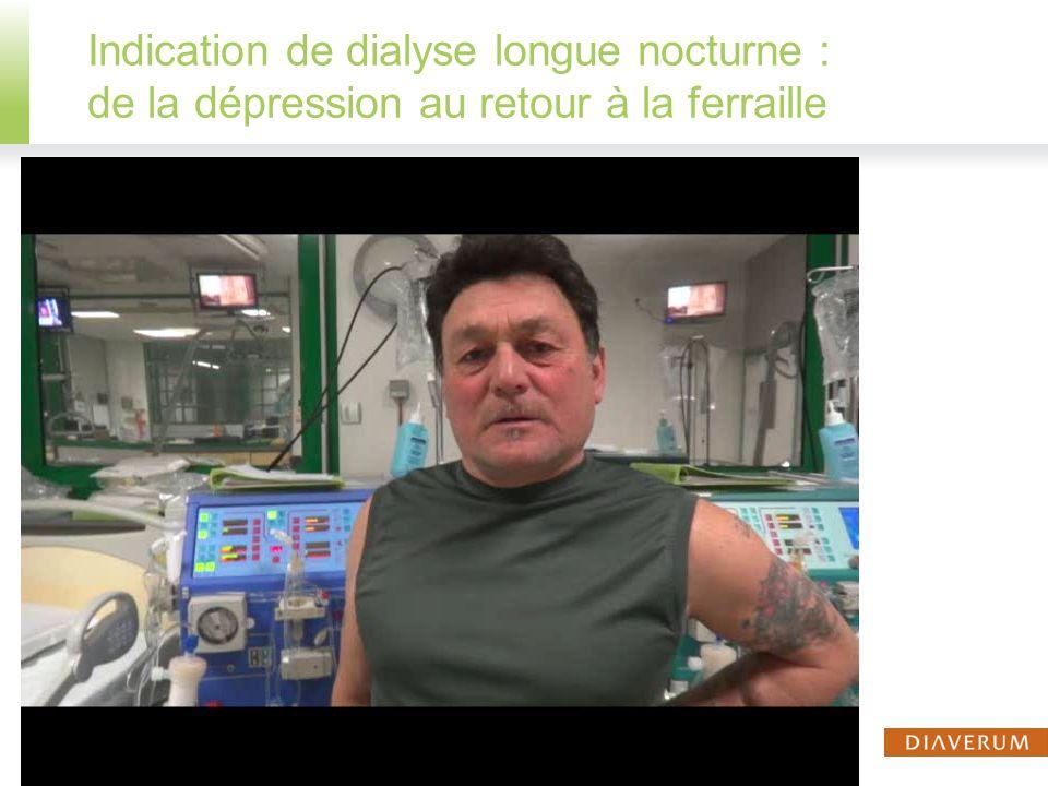 Indication de dialyse longue nocturne : de la dépression au retour à la ferraille