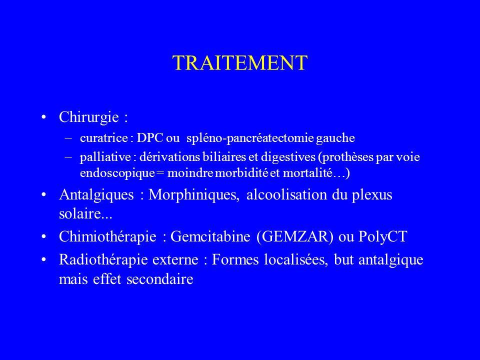 TRAITEMENT Chirurgie :