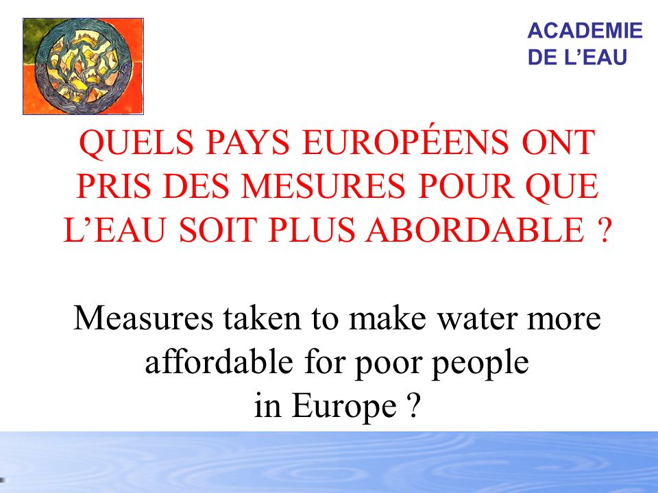 Measures taken to make water more affordable for poor people