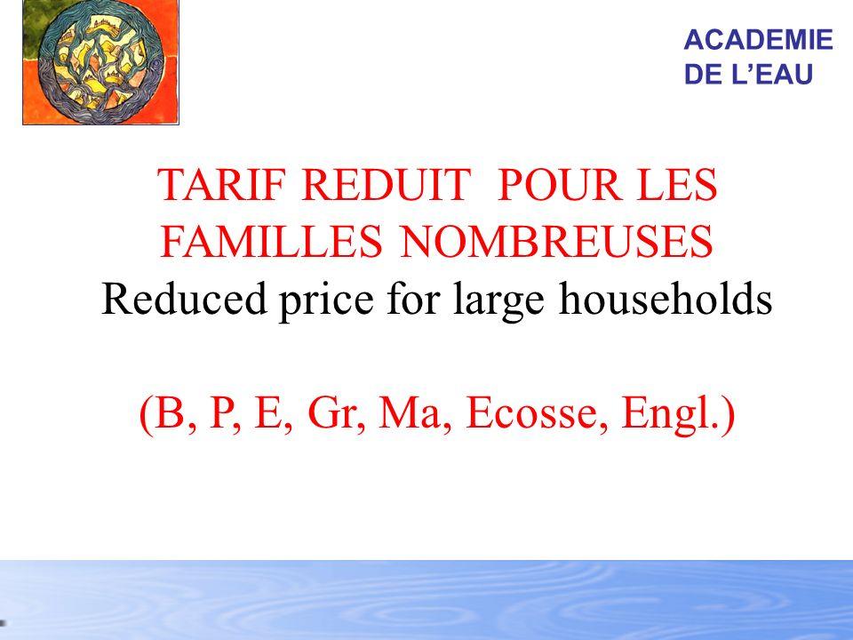 TARIF REDUIT POUR LES FAMILLES NOMBREUSES