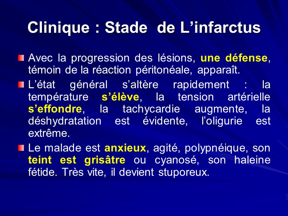 Clinique : Stade de L'infarctus