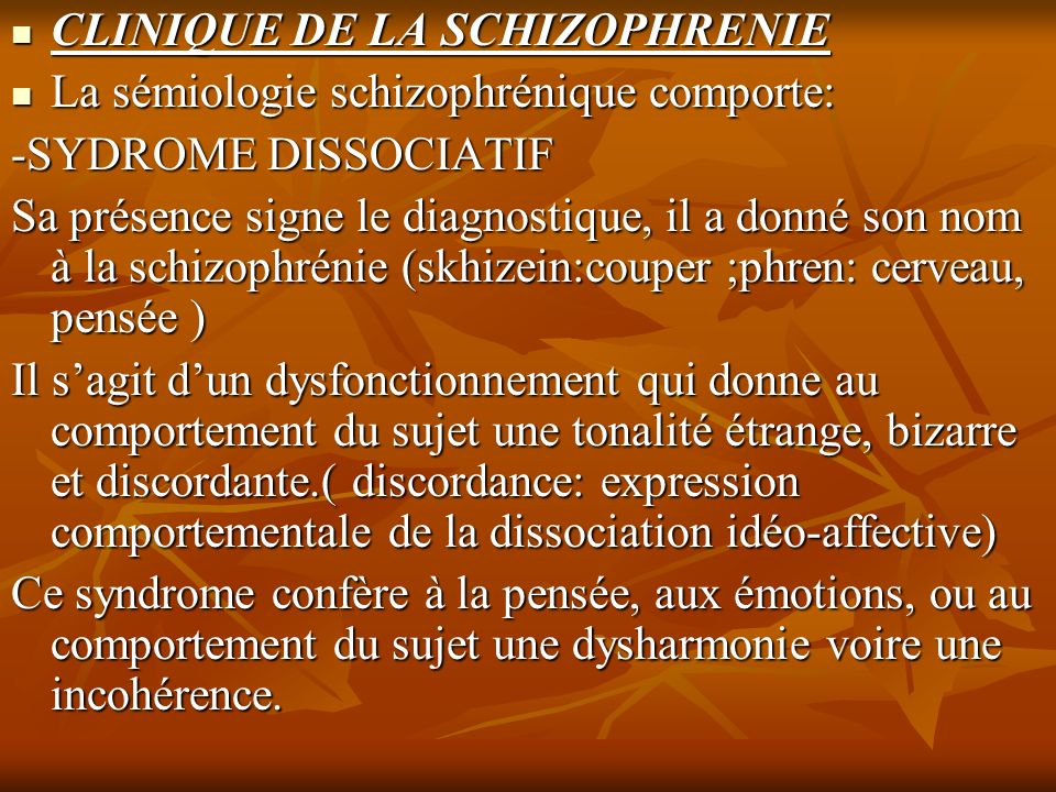 CLINIQUE DE LA SCHIZOPHRENIE