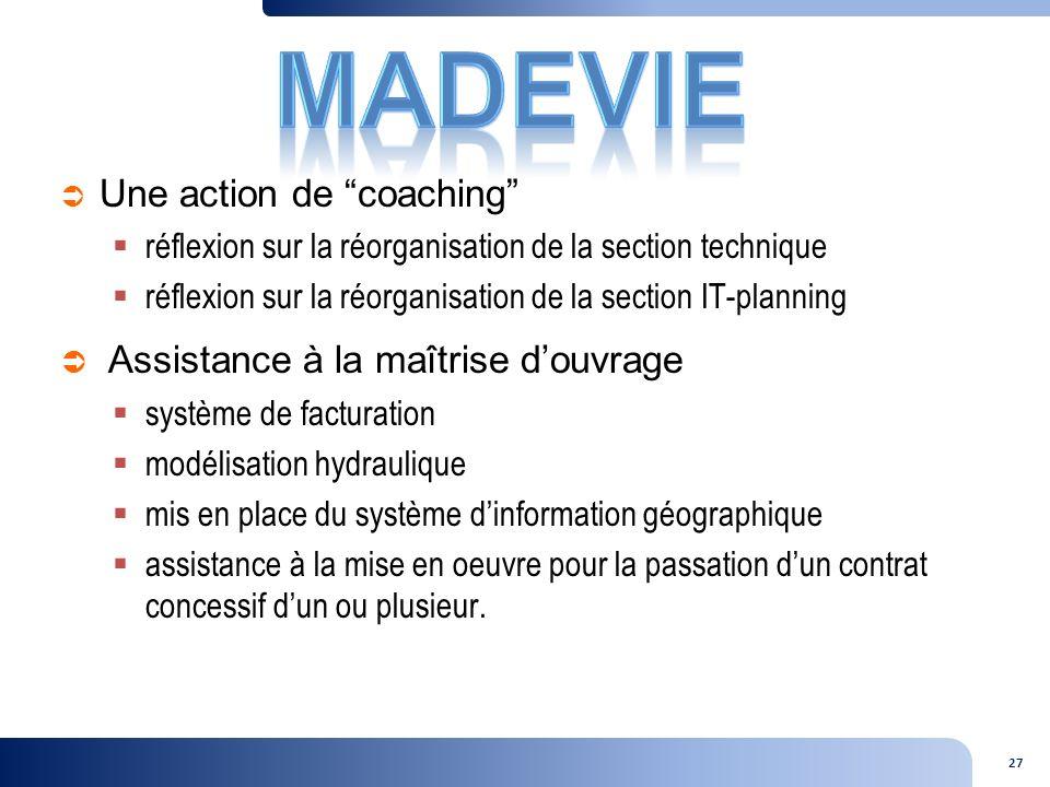 MADEVIE Assistance à la maîtrise d'ouvrage Une action de coaching