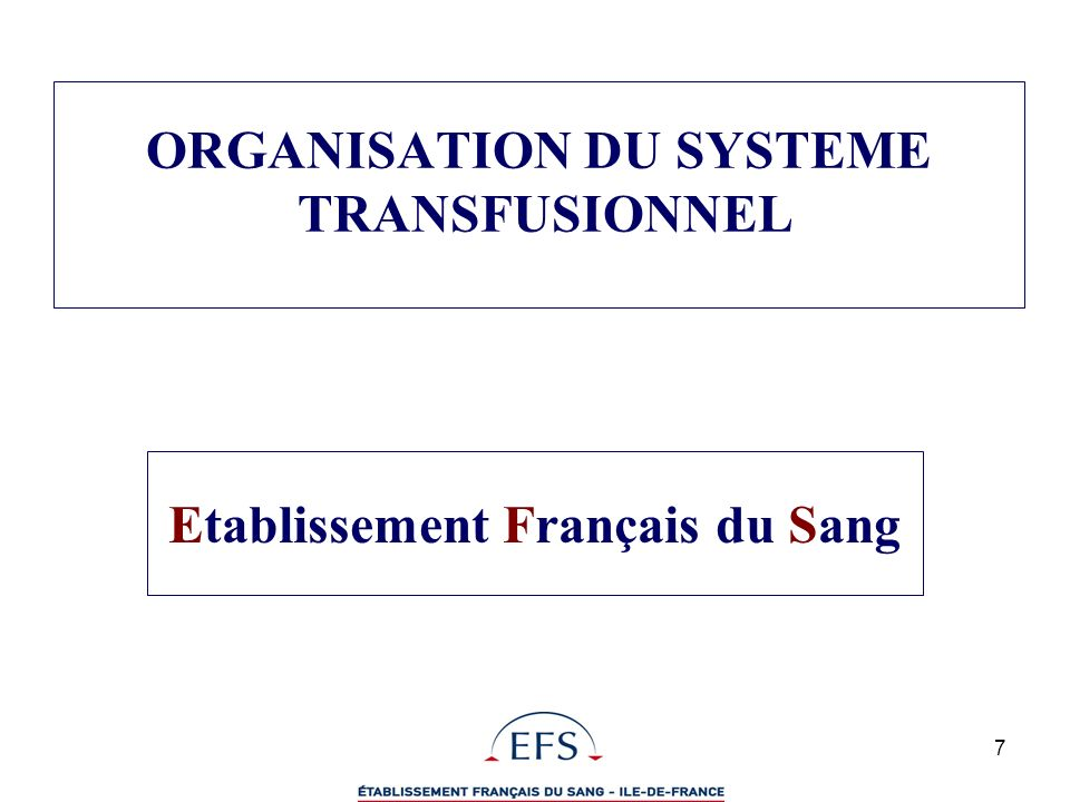 ORGANISATION DU SYSTEME TRANSFUSIONNEL