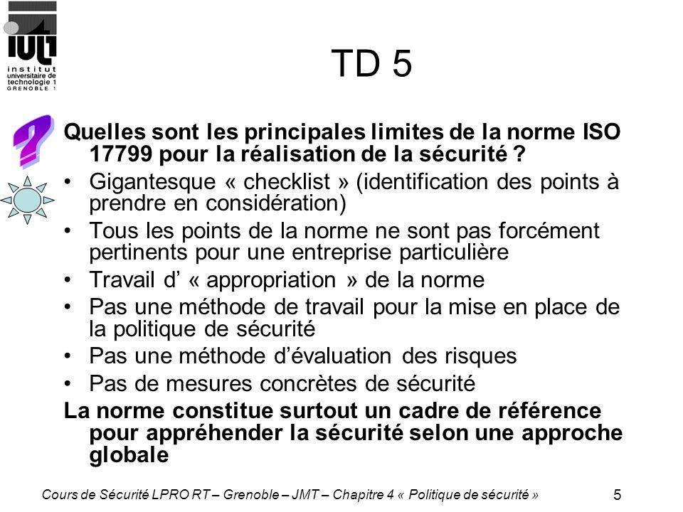 TD 5 Quelles sont les principales limites de la norme ISO 17799 pour la réalisation de la sécurité