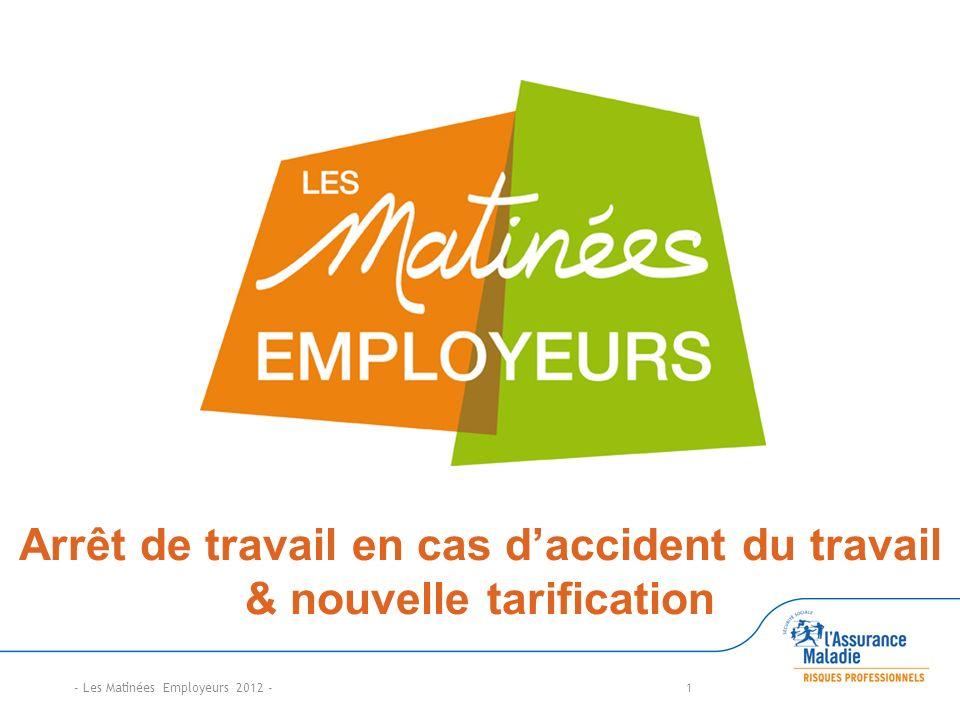 Arrêt de travail en cas d'accident du travail & nouvelle tarification