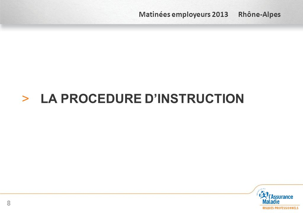 LA PROCEDURE D'INSTRUCTION