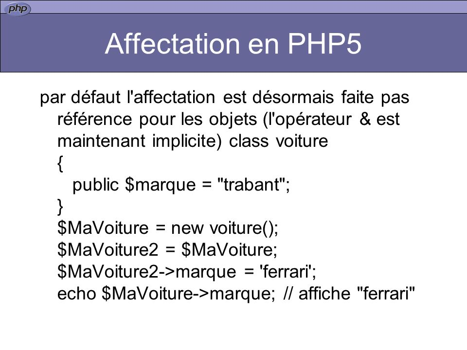 Affectation en PHP5
