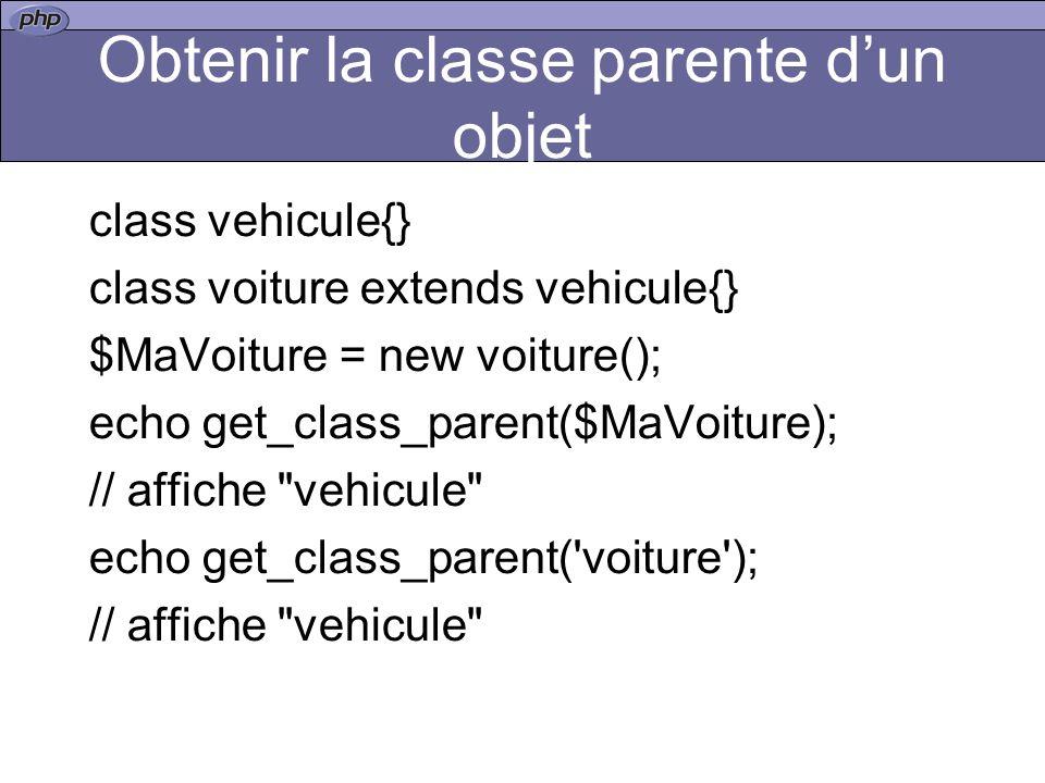 Obtenir la classe parente d'un objet