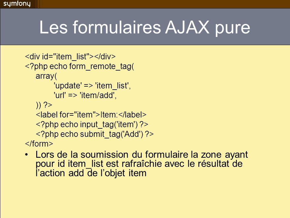 Les formulaires AJAX pure