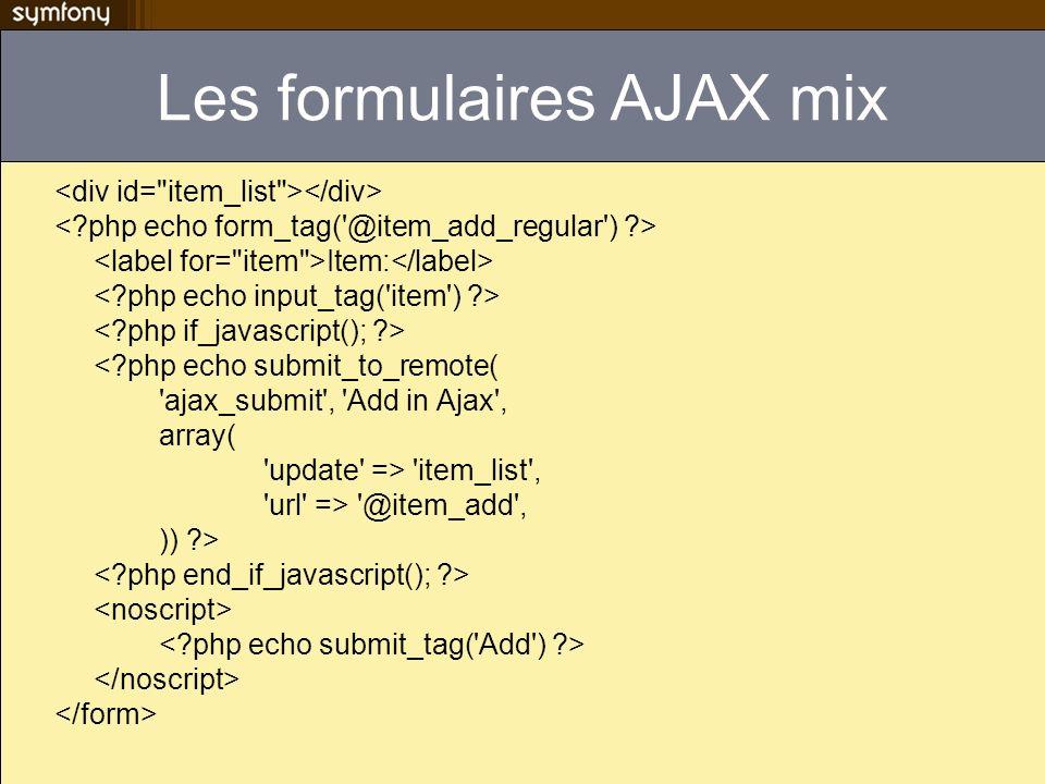 Les formulaires AJAX mix