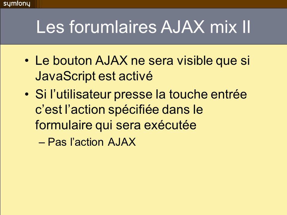 Les forumlaires AJAX mix II