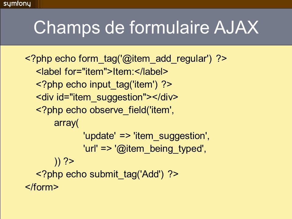 Champs de formulaire AJAX