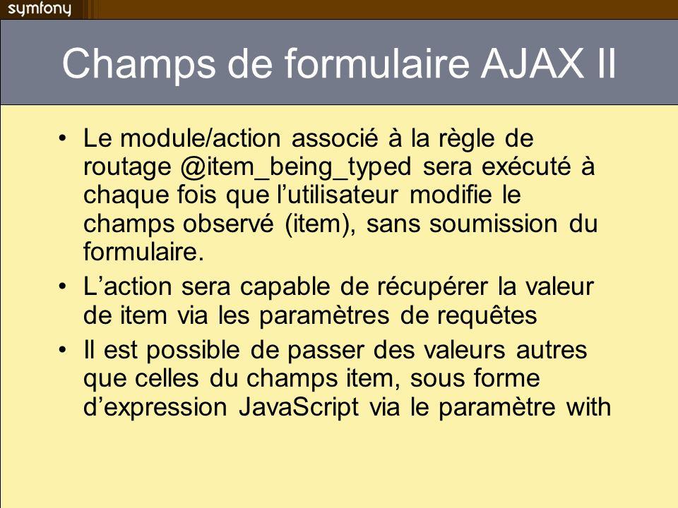 Champs de formulaire AJAX II