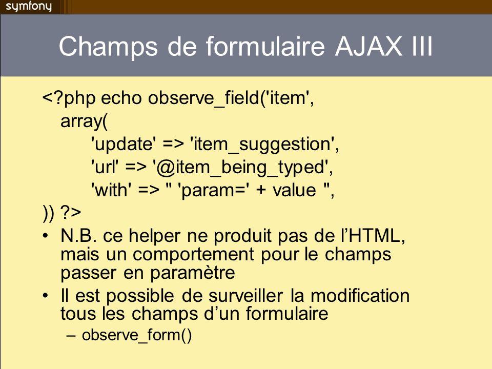 Champs de formulaire AJAX III