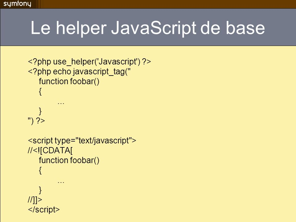 Le helper JavaScript de base