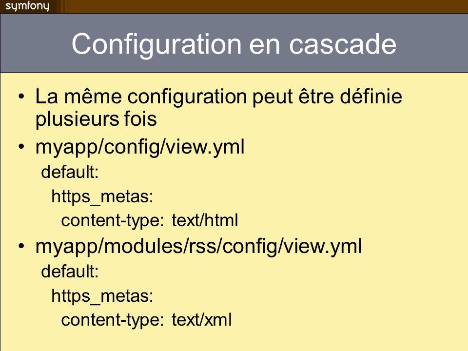 Configuration en cascade